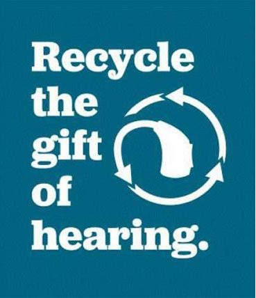 Recycle the Gift of Hearing